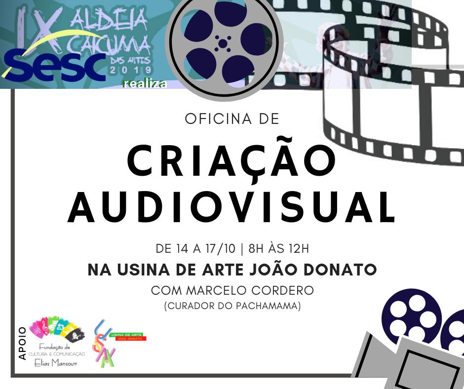 OFICINA DE CRIAÇÃO AUDIOVISUAL (5)